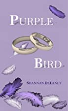 Purple Bird by Shannan Delaney