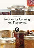 Recipes for Canning and Preserving by The…