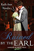 Ruined by the Earl (Marriage by Deceit Book…
