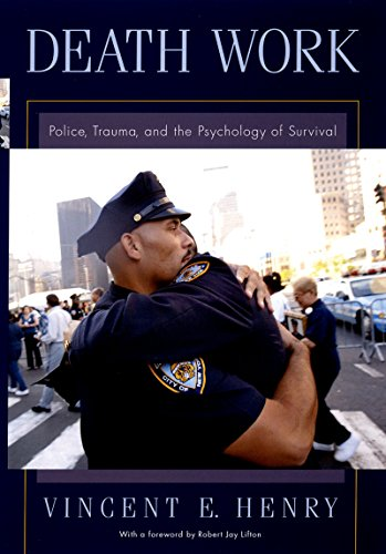 death-work-police-trauma-and-the-psychology-of-survival