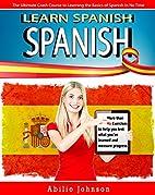 SPANISH: Learn Spanish - Vocabulary, Verbs &…