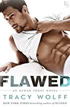 Flawed (Ethan Frost, #4) by Tracy Wolff