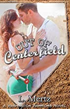 Out of Centerfield (Washington Warriors…
