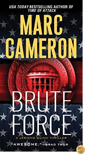 TBrute Force (Jericho Quinn Thriller Book 6)