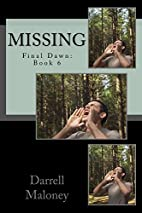Missing: Final Dawn Book 6 by Darrell…