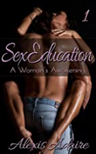 Sex Education by Alexis Adaire