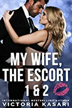 My Wife, The Escort 1 & 2 (My Wife, The…