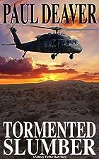 Tormented Slumber: A Military Thriller Short…
