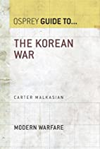 The Korean War (Guide To) by Carter…