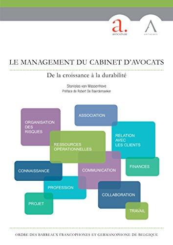 le-management-du-cabinet-davocats-de-la-croissance-la-durabilit-droit-belge-hors-collection-french-edition
