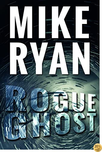 TRogue Ghost (CIA Ghost Series Book 1)