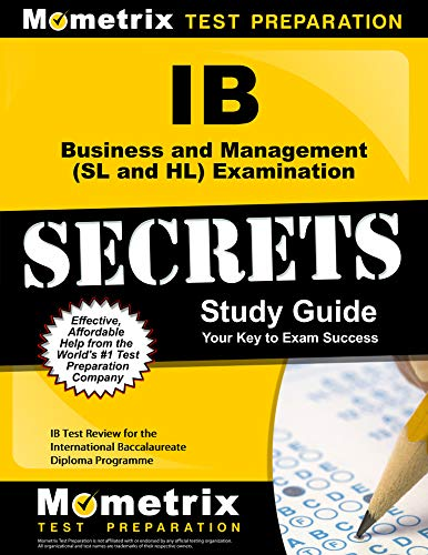 ib-business-and-management-sl-and-hl-examination-secrets-study-guide-ib-test-review-for-the-international-baccalaureate-diploma-programme