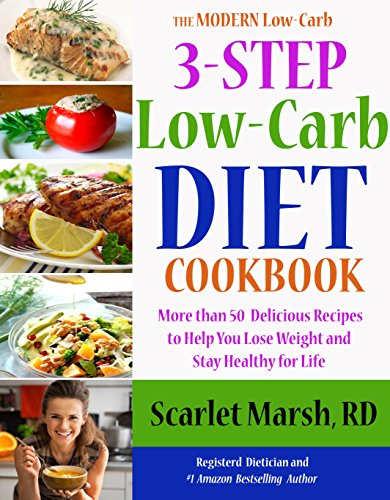 3-step-low-carb-diet-cookbook-over-50-recipes-to-help-you-lose-weight-and-achieve-health-for-life-the-modern-low-carb-book-1
