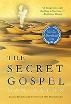 The Secret Gospel by Dan Eaton