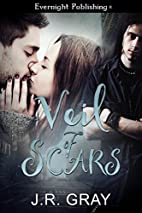 Veil of Scars by J. R. Gray