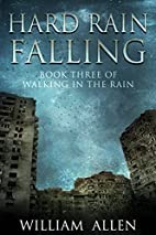 Hard Rain Falling (Walking in the Rain Book…