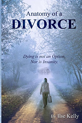 anatomy-of-a-divorce-dying-is-not-an-option-nor-is-insanity