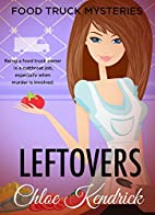 LEFTOVERS (Food Truck Mysteries Book 3) by…
