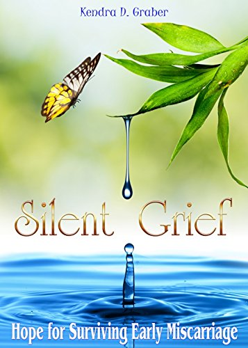 silent-grief-hope-for-surviving-early-miscarriage