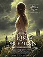 The Kiss of Deception, Chapters 1-5 by Mary…