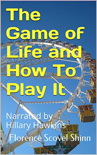 the-game-of-life-and-how-to-play-it