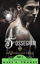 Fossegrim (Undraland Book 3) by Mary Twomey