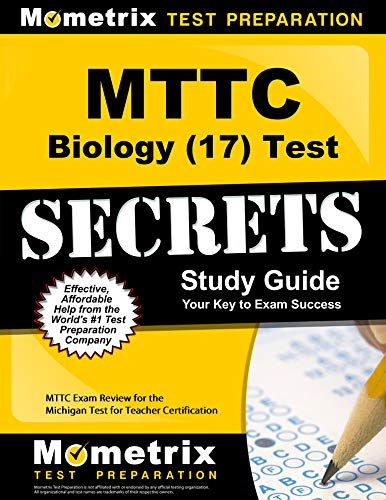 mttc-biology-17-test-secrets-study-guide-mttc-exam-review-for-the-michigan-test-for-teacher-certification