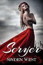 Scryer by Sinden West