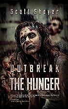 Outbreak: The Hunger by Scott Shoyer