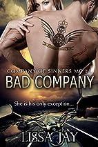 Bad Company by Lissa Jay