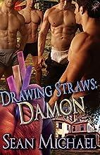 Drawing Straws: Damon (Gay Multiple Partner…