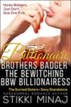 Billionaire Brothers Badger the Bewitching…