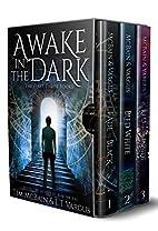 The Awake in the Dark Series - Books 1-3…