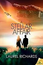 A Stellar Affair by Laurel Richards
