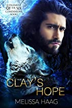 Clay's Hope (Judgement of the Six Companion…