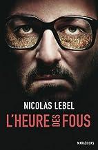 L'heure des fous (Fiction) (French…