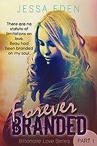 Forever Branded (Billionaire Love Series) by…