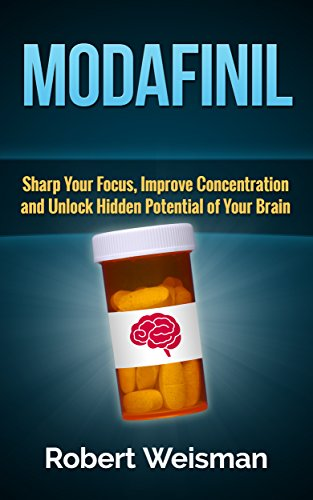 modafinil-sharp-your-focus-improve-concentration-and-unlock-hidden-potential-of-your-brain-strong-body-smart-brain-book-3