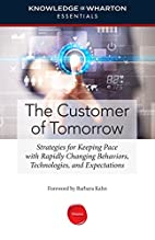 The Customer of Tomorrow: Strategies for…