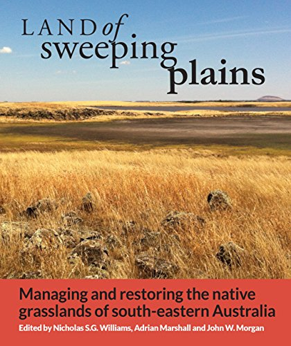 land-of-sweeping-plains-managing-and-restoring-the-native-grasslands-of-south-eastern-australia
