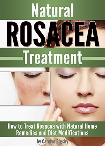 natural-rosacea-treatment-how-to-treat-rosacea-with-natural-home-remedies-and-diet-modifications