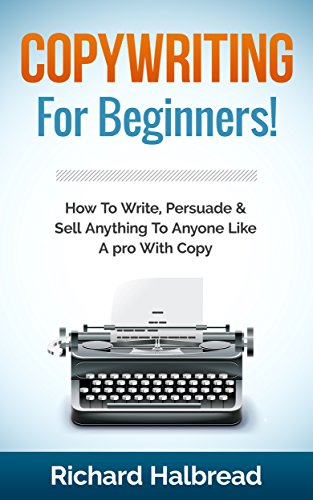 copywriting-for-beginners-how-to-write-persuade-sell-anything-to-anyone-like-a-pro-with-copy-copywriting-sales-selling-communication-skills-sales-books-emotional-intelligence-marketing