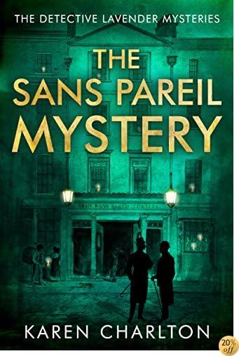TThe Sans Pareil Mystery (The Detective Lavender Mysteries Book 2)