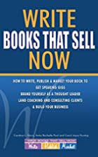 Write Books That Sell Now: How to Write,…