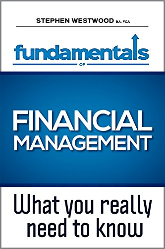 the-fundamentals-of-financial-management-what-you-really-need-to-know