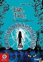 Lilith Parker, Band 5: Der Fluch des…