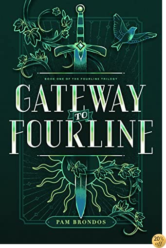 TGateway to Fourline (The Fourline Trilogy Book 1)