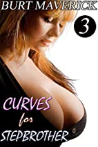 Curves for Stepbrother 3: Seducing…