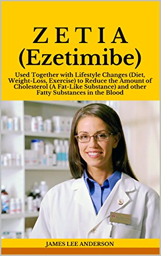 z-e-t-i-a-ezetimibe-used-together-with-lifestyle-changes-diet-weight-loss-exercise-to-reduce-the-amount-of-cholesterol-a-fat-like-substance-and-other-fatty-substances-in-the-blood