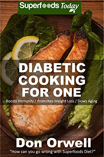 diabetic-cooking-for-one-160-recipes-diabetics-dietdiabetic-cookbook-for-onegluten-free-cooking-wheat-free-antioxidants-phytochemicals-diabetics-weight-loss-diabetic-living-49